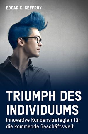 Triumph des Individuums